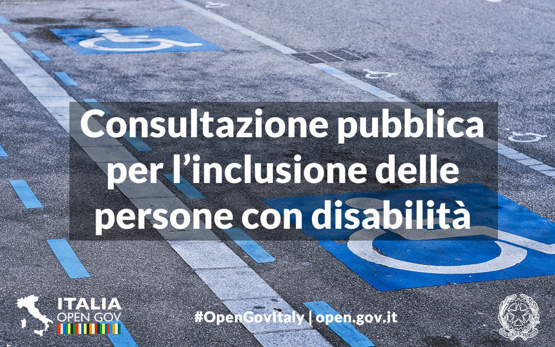 Consultazione pubblica per la piena inclusione delle persone con disabilità
